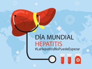 Día Mundial contra la Hepatitis «La hepatitis no puede esperar»